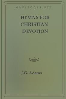 Hymns for Christian Devotion by J. G. Adams, E. H. Chapin