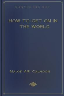 How to Get on in the World by Alfred Rochefort Calhoun