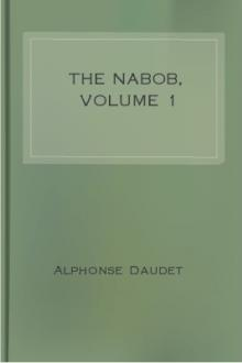 The Nabob, Volume 1 by Alphonse Daudet