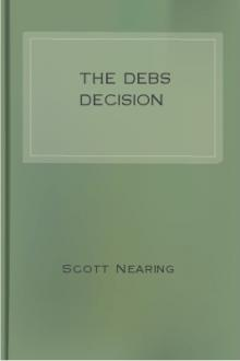 The Debs Decision by Scott Nearing