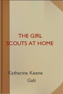 The Girl Scouts at Home by Katherine Keene Galt
