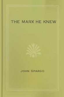 The Marx He Knew by John Spargo