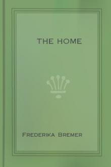 The Home by Frederika Bremer