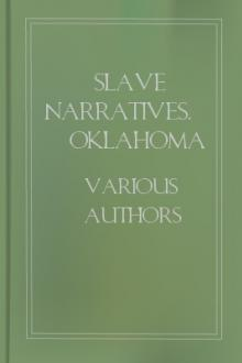 Slave Narratives, Oklahoma by Work Projects Administration