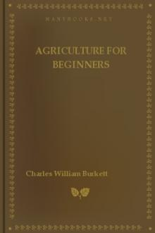Agriculture for Beginners by Daniel Harvey Hill, Frank Lincoln Stevens, Charles William Burkett