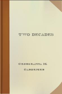 Two Decades by Georgeanna M. Gardenier, Frances W. Graham