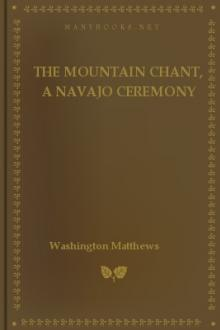 The Mountain Chant, A Navajo Ceremony