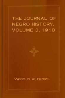 The Journal of Negro History, Volume 3, 1918 by Various