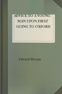 Advice to a Young Man upon First Going to Oxford by Edward Berens