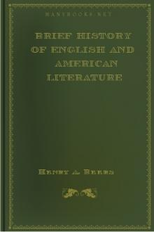 Brief History of English and American Literature by Henry A. Beers