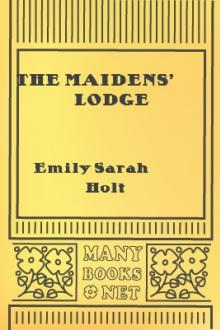The Maidens' Lodge by Emily Sarah Holt