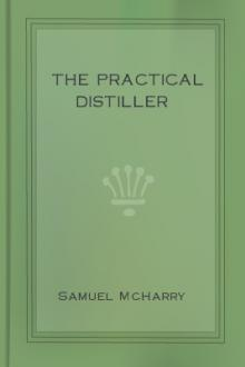 The Practical Distiller by Samuel McHarry