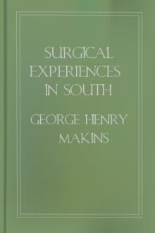 Surgical Experiences in South Africa, 1899-1900 by George Henry Makins