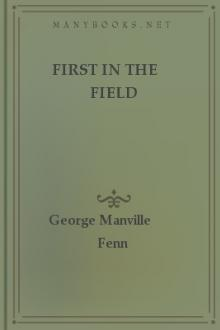 First in the Field by George Manville Fenn