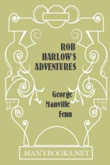 Rob Harlow's Adventures by George Manville Fenn