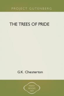 The Trees of Pride by G. K. Chesterton