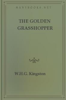 The Golden Grasshopper by W. H. G. Kingston