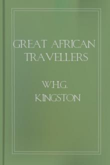 Great African Travellers by W. H. G. Kingston