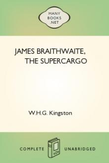 James Braithwaite, the Supercargo by W. H. G. Kingston