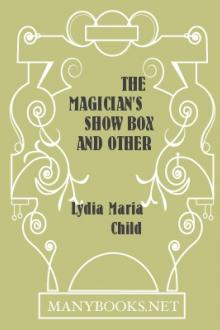 The Magician's Show Box and Other Stories by Lydia Maria Child