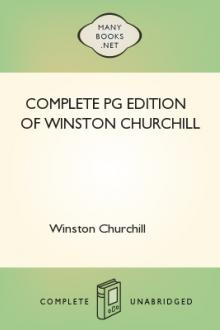 Complete PG Edition of Winston Churchill by Winston Churchill