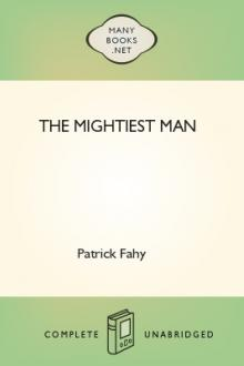 The Mightiest Man by Patrick Fahy