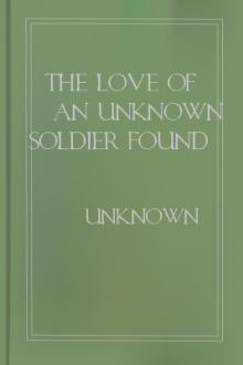The Love of an Unknown Soldier Found in a Dug-Out by Unknown