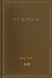 On the Stairs by Henry Blake Fuller