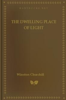 The Dwelling Place of Light by Winston Churchill