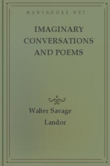 Imaginary Conversations and Poems by Walter Savage Landor