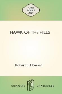 Hawk of the Hills by Robert E. Howard