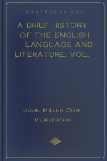 A Brief History of the English Language and Literature, Vol. 2 by John Miller Dow Meiklejohn