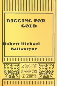 Digging for Gold by Robert Michael Ballantyne