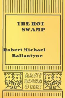 The Hot Swamp by Robert Michael Ballantyne