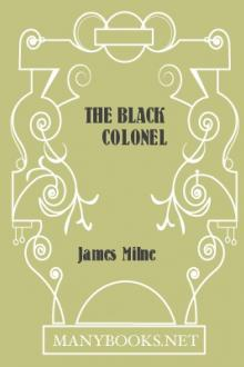 The Black Colonel by James Milne