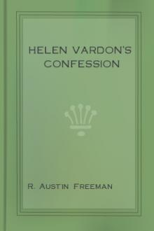 Helen Vardon's Confession by R. Austin Freeman