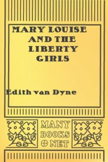 Mary Louise and the Liberty Girls by Lyman Frank Baum