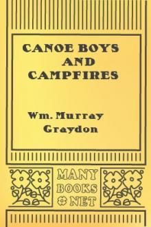 Canoe Boys and Campfires by William Murray Graydon