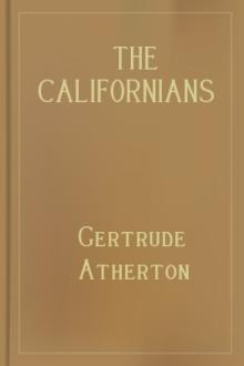 The Californians by Gertrude Franklin Horn Atherton