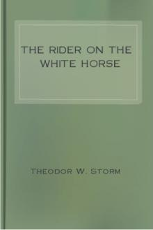 The Rider on the White Horse by Theodor W. Storm