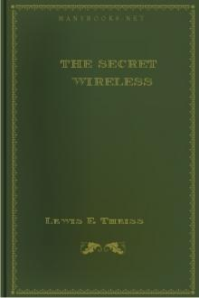 The Secret Wireless by Lewis E. Theiss