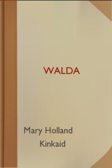 Walda by Mary Holland Kinkaid