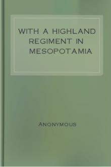 With a Highland Regiment in Mesopotamia by Anonymous