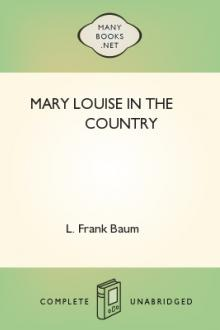Mary Louise in the Country by Lyman Frank Baum