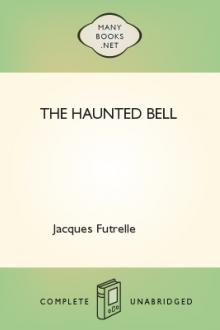 The Haunted Bell by Jacques Futrelle