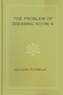 The Problem of Dressing Room A by Jacques Futrelle