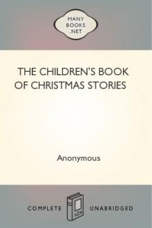 The Children's Book of Christmas Stories by Unknown