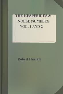 The Hesperides & Noble Numbers: Vol. 1 and 2