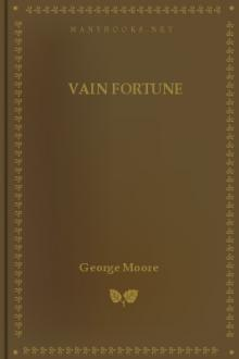 Vain Fortune by George Augustus Moore