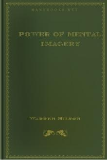 Power of Mental Imagery by Warren Hilton